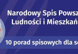 Na zdjęciu baner NSP ludności i mieszkań - 10 porad spisowych dla seniorów. Na banerze fotografia seniora